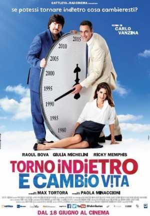 Torno-Indietro-e-Cambio-Vita-trailer-e-locandina-del-nuovo-film-dei-Vanzina-2