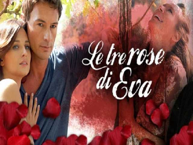 tv-fiction, con la collaborazione di sergio martinelli di studio emme le tre rose di eva
