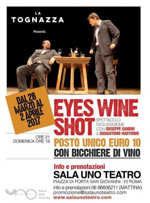 Eyes Wine Shot al Teatro Sala Uno di Roma